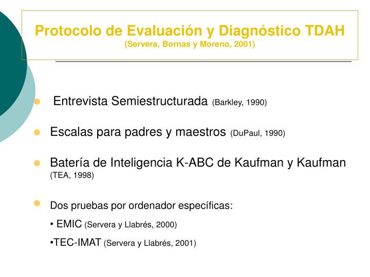 Protocolo de Evaluación y Diagnóstico TDAH