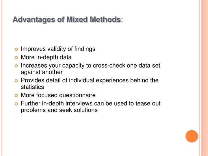 Advantages of Mixed Methods