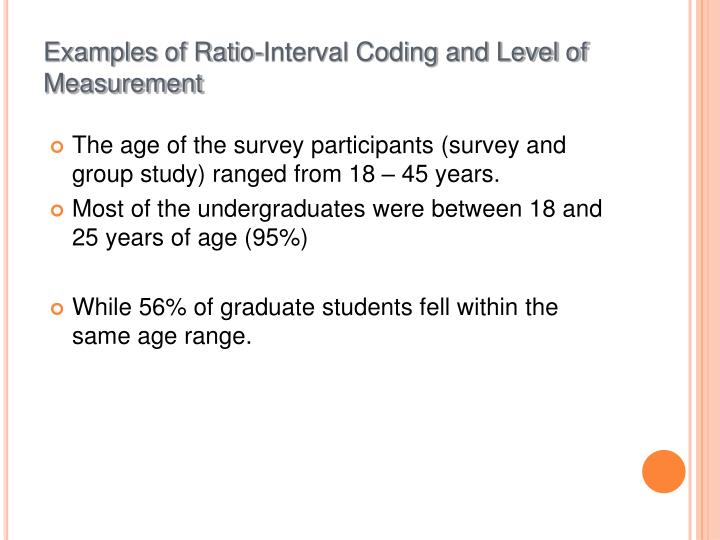 Examples of Ratio-Interval Coding and Level of Measurement