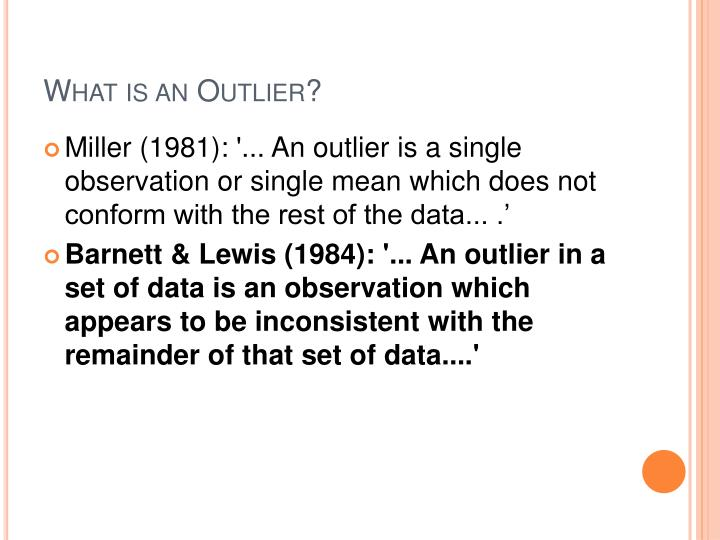What is an Outlier?