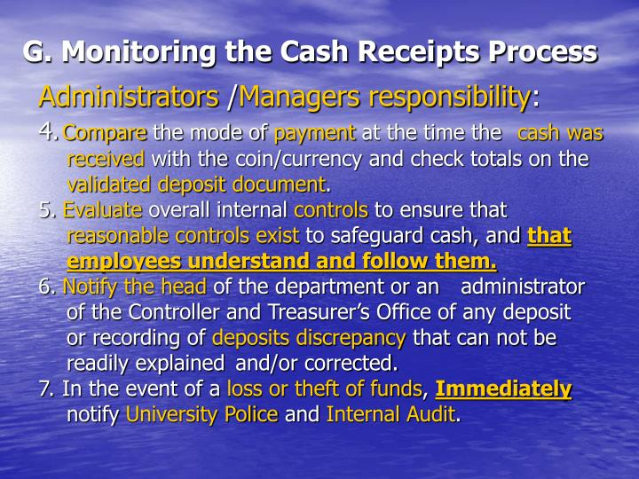 G. Monitoring the Cash Receipts Process