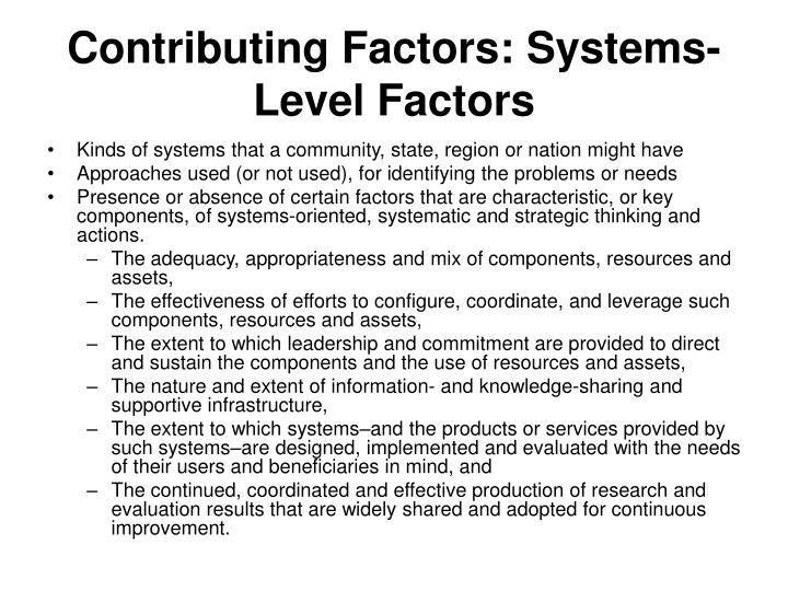Contributing Factors: Systems-Level Factors
