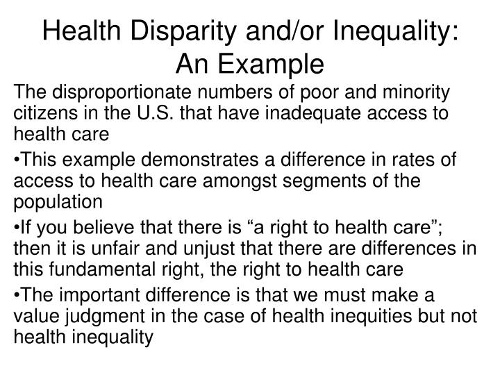 Health Disparity and/or Inequality: An Example