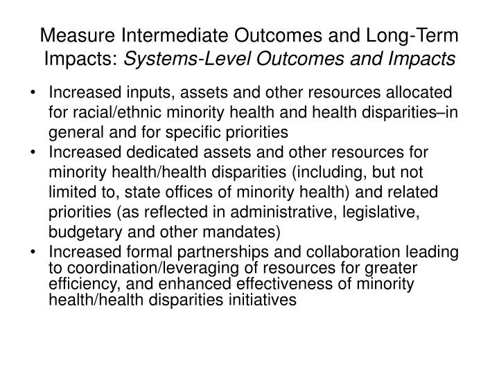 Measure Intermediate Outcomes and Long-Term Impacts:
