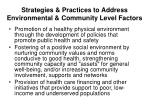 strategies practices to address environmental community level factors