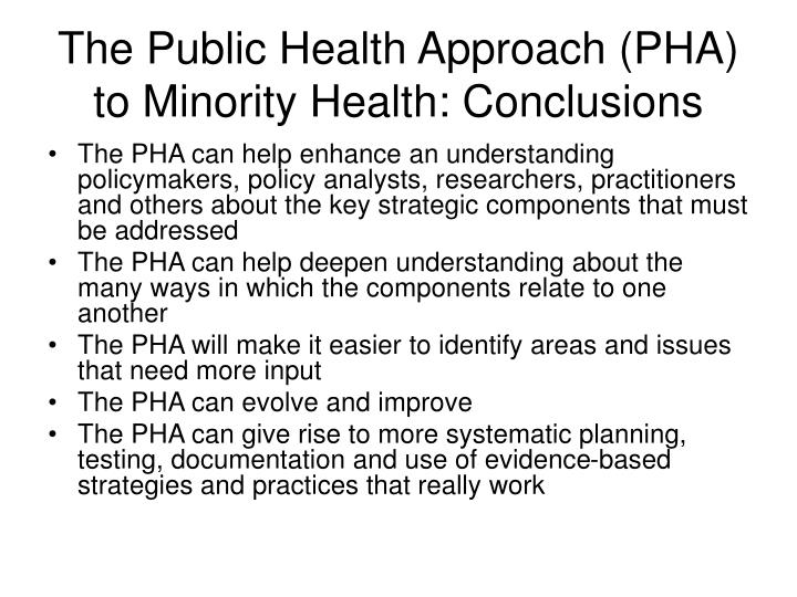 The Public Health Approach (PHA) to Minority Health: Conclusions