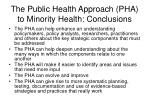the public health approach pha to minority health conclusions
