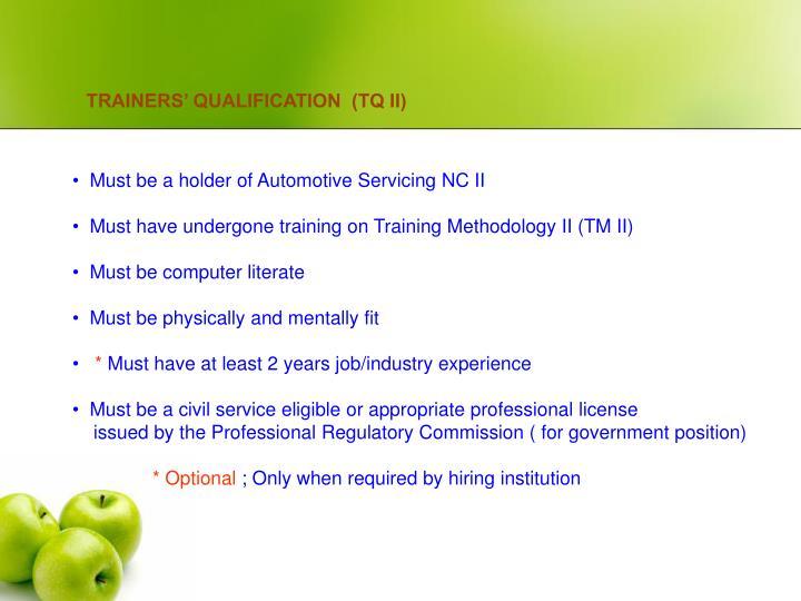 TRAINERS' QUALIFICATION  (TQ II)