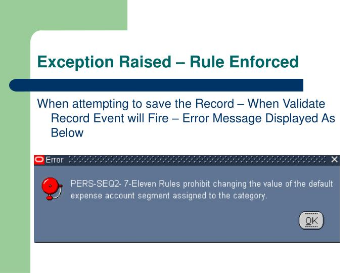 Exception Raised – Rule Enforced