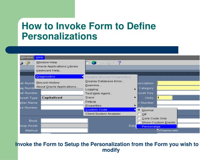 How to Invoke Form to Define Personalizations