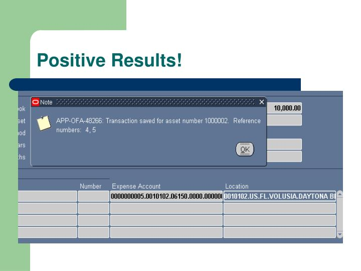 Positive Results!