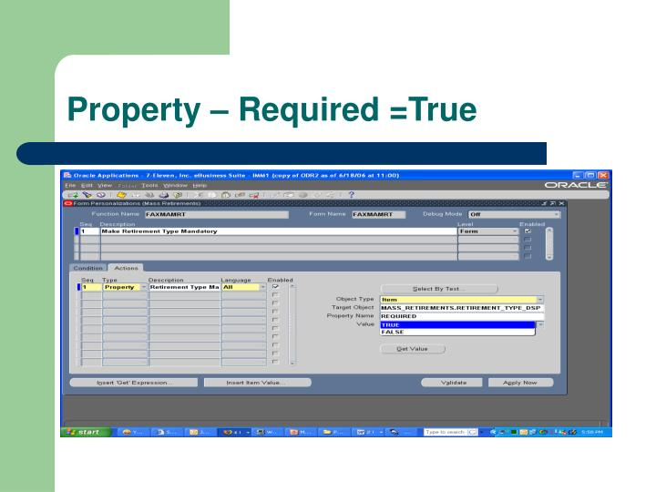 Property – Required =True