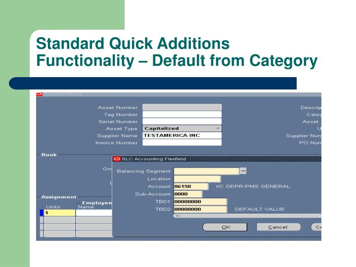 Standard Quick Additions Functionality – Default from Category