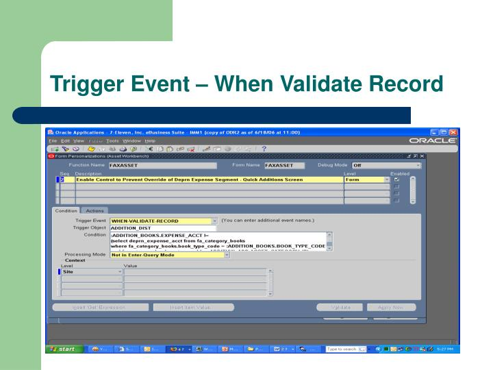 Trigger Event – When Validate Record