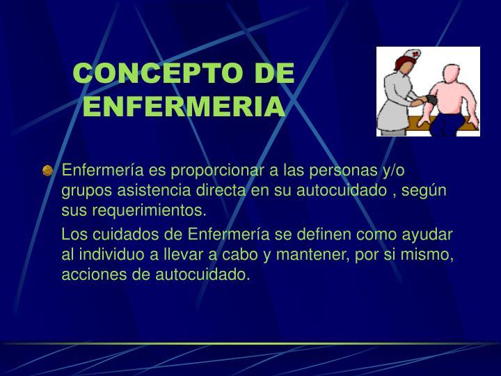 CONCEPTO DE ENFERMERIA