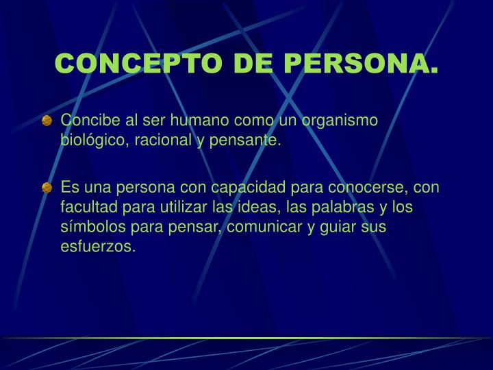 CONCEPTO DE PERSONA.