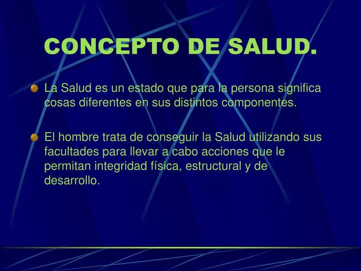 CONCEPTO DE SALUD.