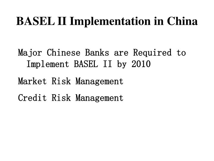 BASEL II Implementation in China