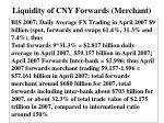 liquidity of cny forwards merchant