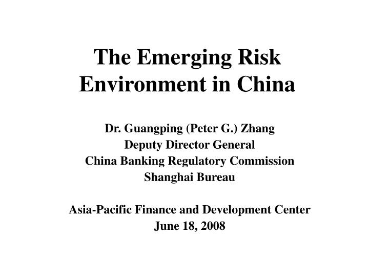 the emerging risk environment in china