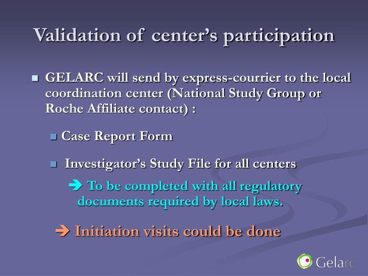 Validation of center's participation