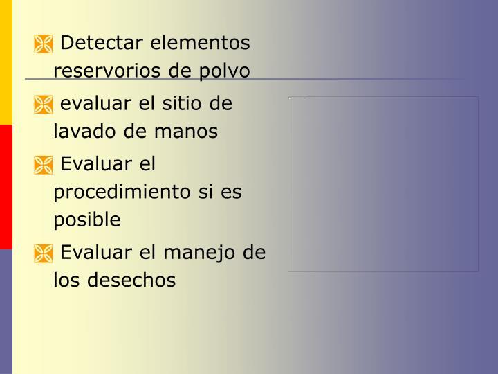 Detectar elementos reservorios de polvo