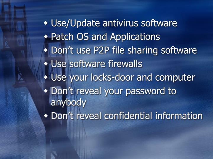 Use/Update antivirus software