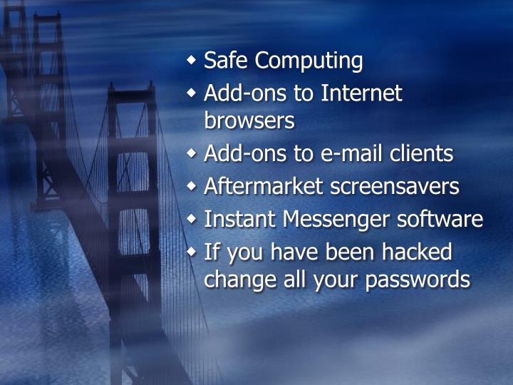 Safe Computing