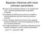 bayesian inference with more unknown parameters
