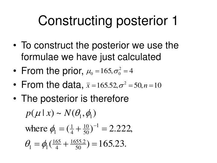 Constructing posterior 1