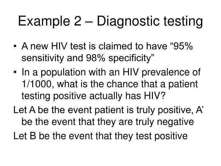 Example 2 – Diagnostic testing