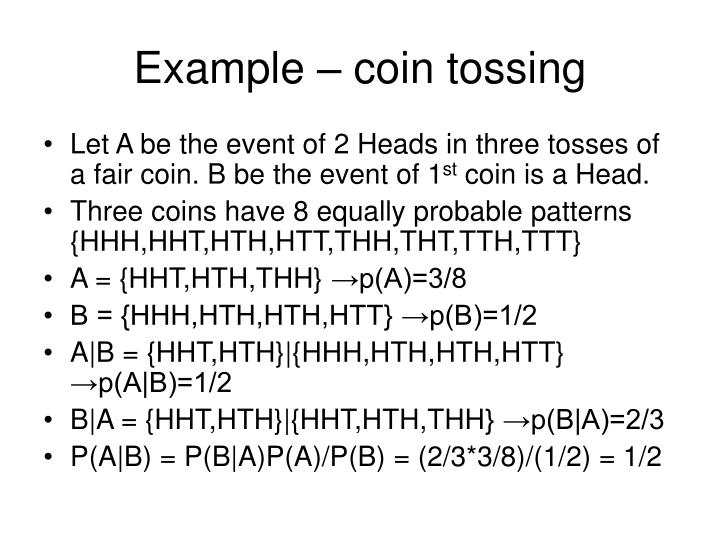 Example – coin tossing