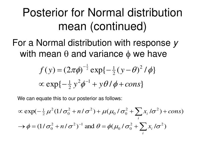 Posterior for Normal distribution mean (continued)