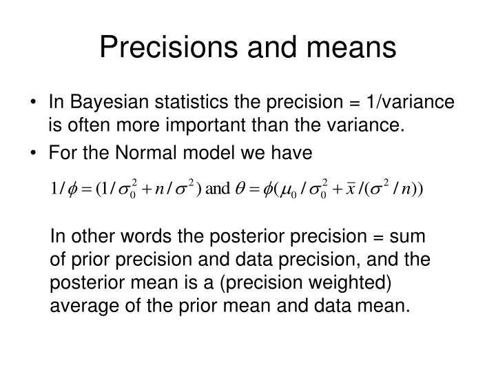 Precisions and means