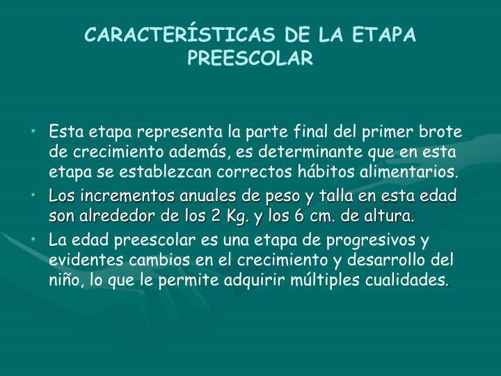 CARACTERÍSTICAS DE LA ETAPA