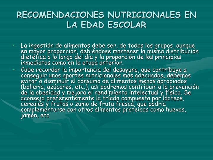 RECOMENDACIONES NUTRICIONALES EN LA EDAD ESCOLAR