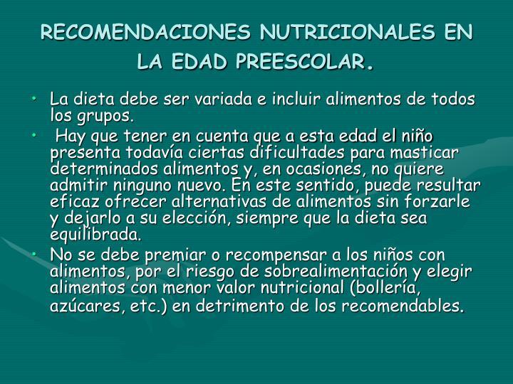 RECOMENDACIONES NUTRICIONALES EN LA EDAD PREESCOLAR