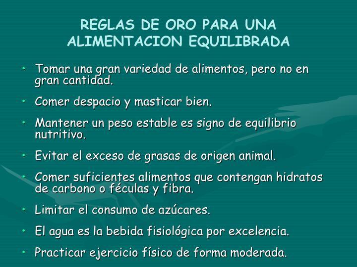 REGLAS DE ORO PARA UNA ALIMENTACION EQUILIBRADA