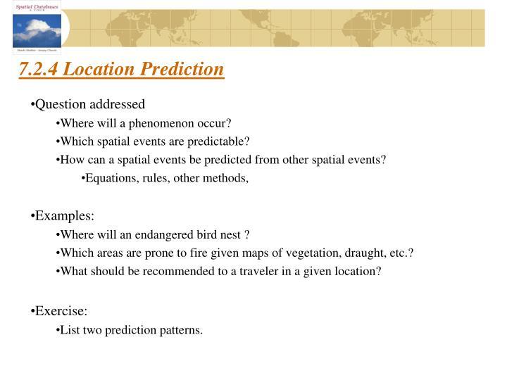 7.2.4 Location Prediction