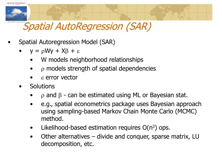 Spatial AutoRegression (SAR)