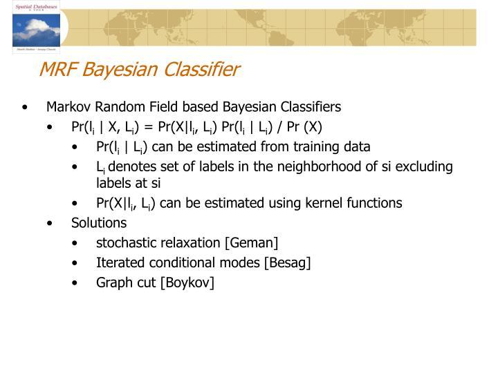 MRF Bayesian Classifier