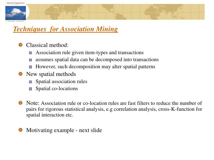 Techniques  for Association Mining