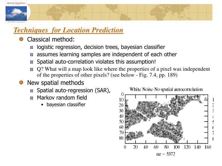 Techniques  for Location Prediction