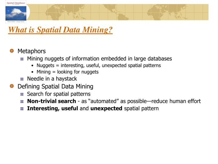 What is Spatial Data Mining?