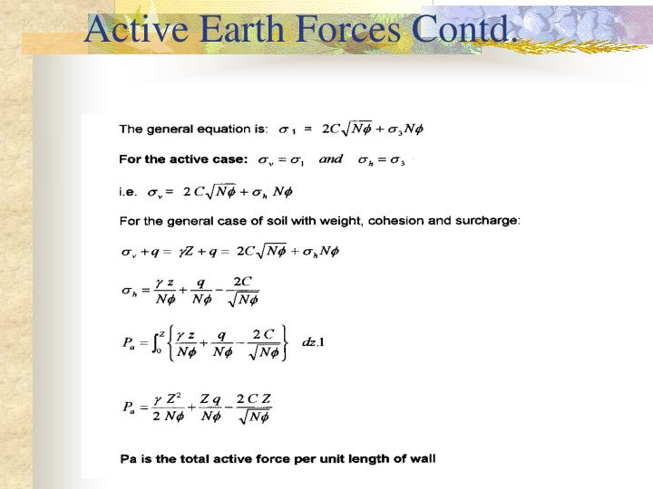 Active Earth Forces Contd.