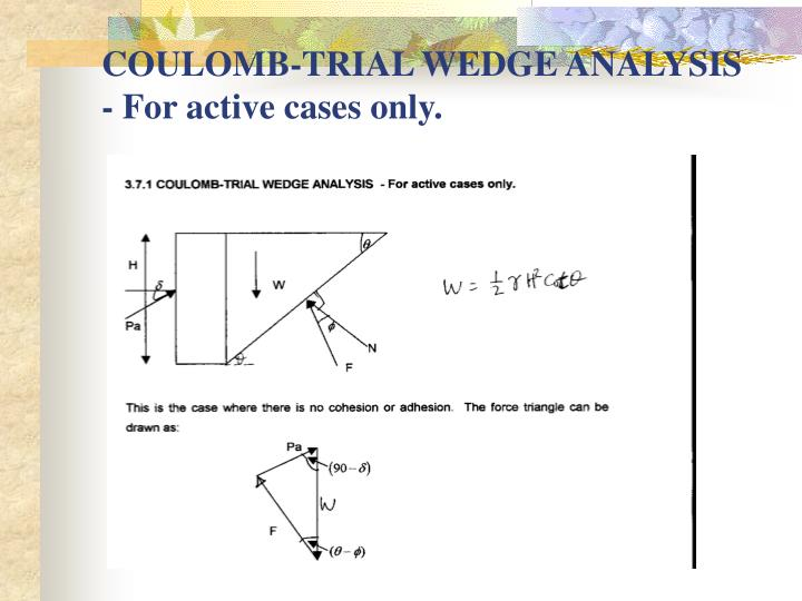 COULOMB-TRIAL WEDGE ANALYSIS  - For active cases only.