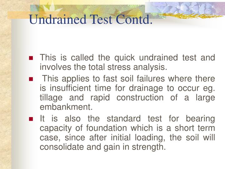 Undrained Test Contd.