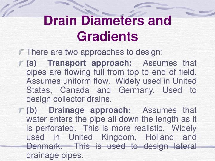 Drain Diameters and Gradients