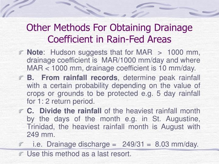 Other Methods For Obtaining Drainage Coefficient in Rain-Fed Areas
