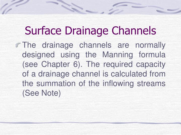 Surface Drainage Channels